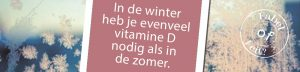 Vitamine D winter zomer